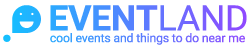 EVENTLAND - top events and things to do near me